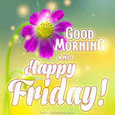 Good Morning and Happy Friday - Download on Funimada.com
